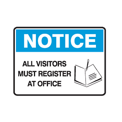School visitors must register in the office